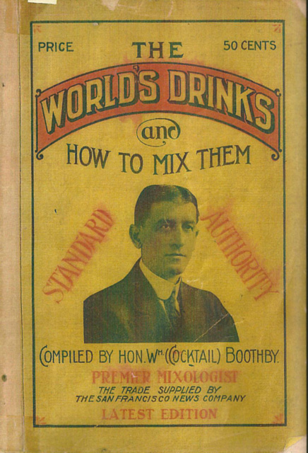 「The World's Drinks And How To Mix Them」(1908=明治41年)