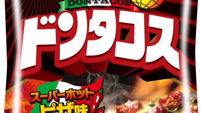 「ドンタコス スーパーホットピザ味」